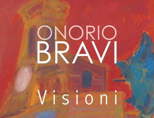 Le visioni di Onorio Bravi
