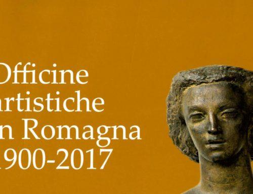 Officine artistiche in Romagna. 1900-2017