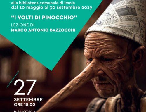 I VOLTI DI PINOCCHIO  LEZIONE DI MARCO ANTONIO BAZZOCCHI